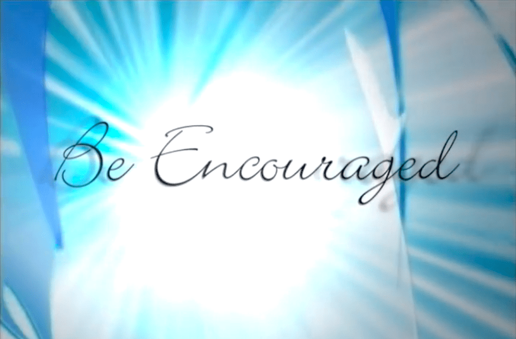 Be Encouraged Video Series