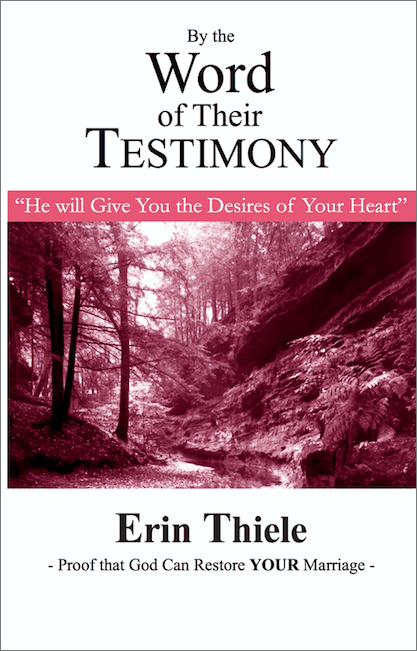 By the Word of Their Testimony (Book 5): He will Give You the Desires of Your Heart
