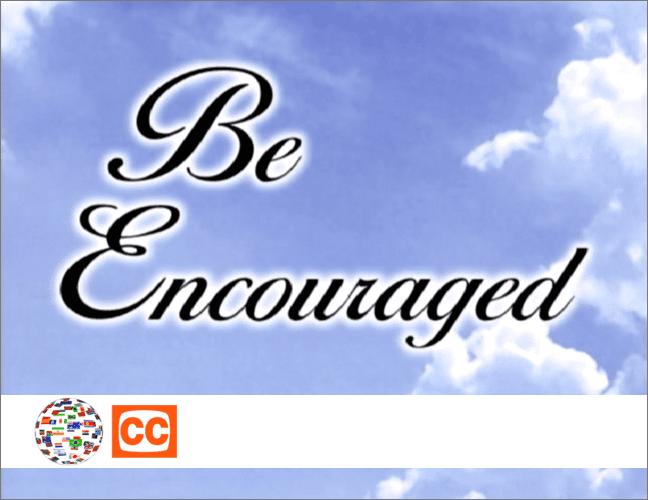 "eVídeos ""Be Encouraged"" CLÁSSICO Série 1 (Portuguese Subtitles)"