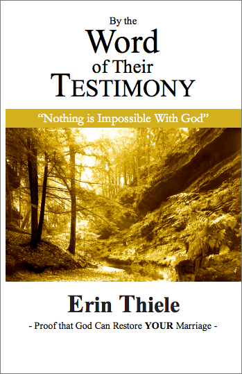 By the Word of Their Testimony: Nothing is Impossible With God